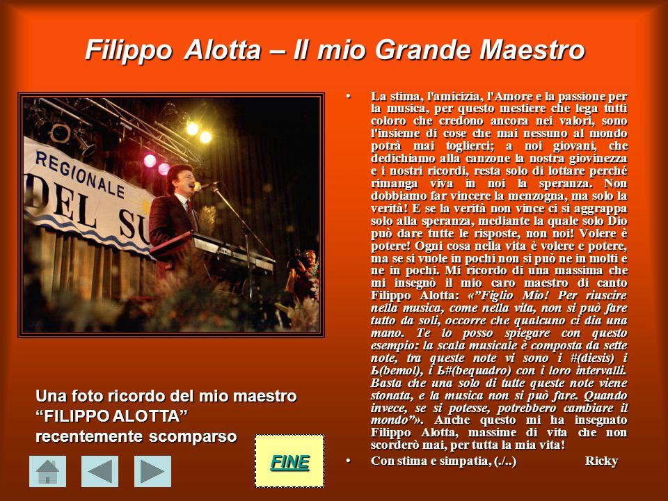 Filippo Alotta – Il mio Grande Maestro