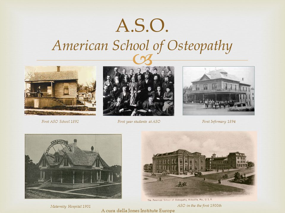 A.S.O. American School of Osteopathy