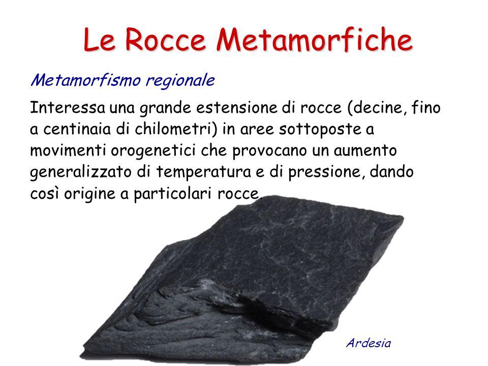 Le Rocce Metamorfiche Metamorfismo regionale