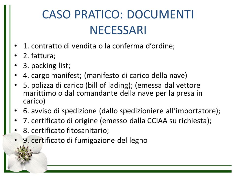 CASO PRATICO: DOCUMENTI NECESSARI