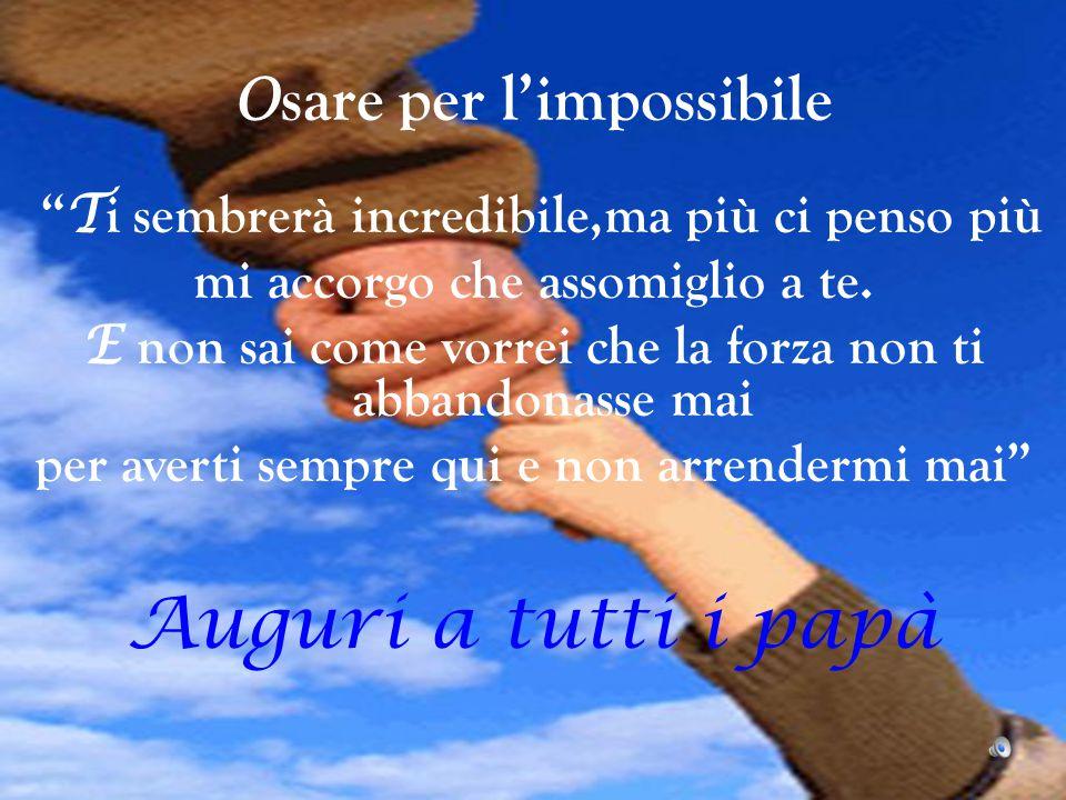 Osare per l'impossibile
