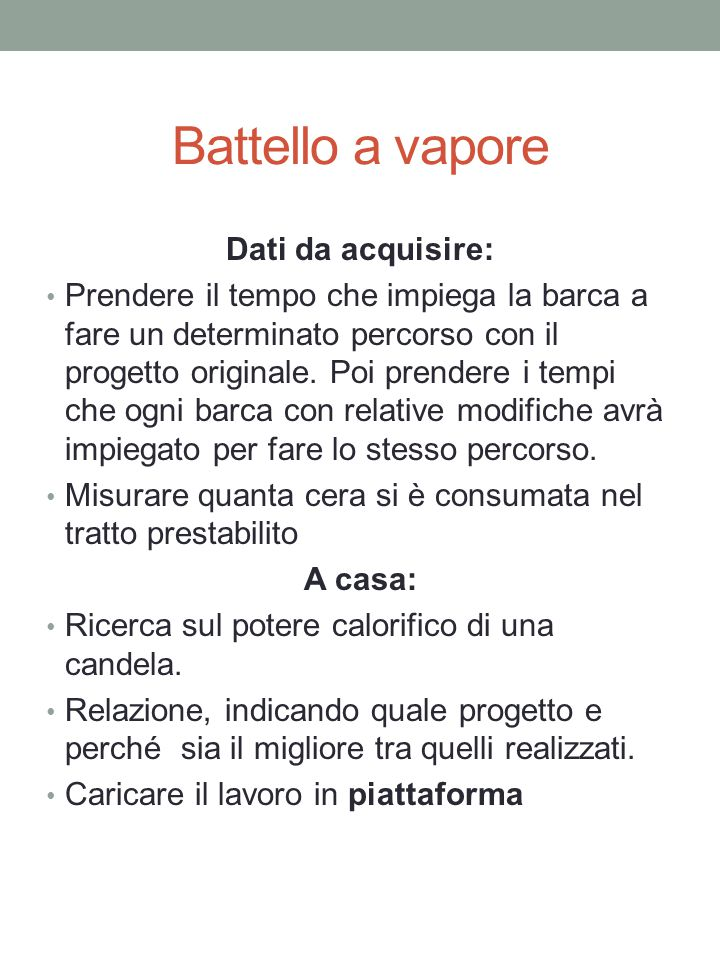 Battello a vapore Dati da acquisire: