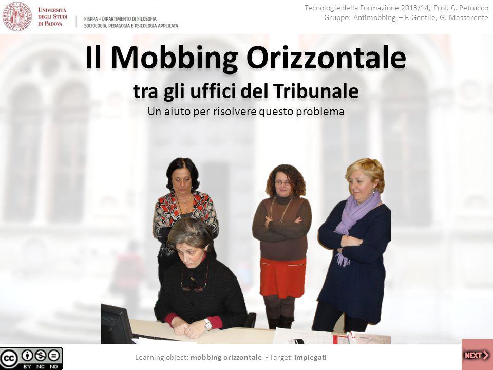Il Mobbing Orizzontale tra gli uffici del Tribunale