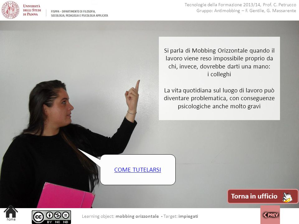 Learning object: mobbing orizzontale - Target: impiegati