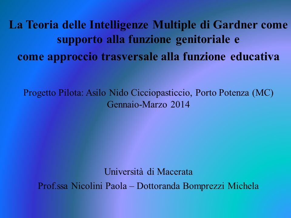 La Teoria delle Intelligenze Multiple di Gardner come supporto alla funzione genitoriale e