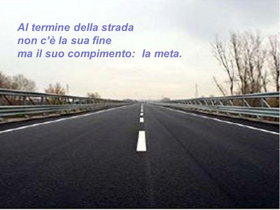 Al termine della strada