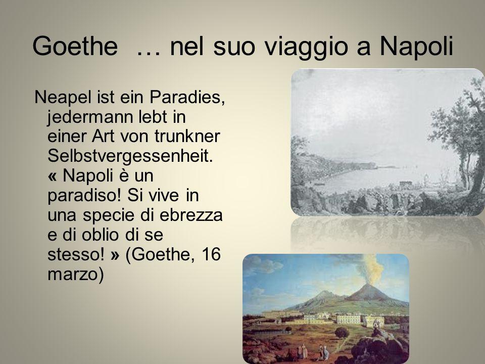 Goethe … nel suo viaggio a Napoli