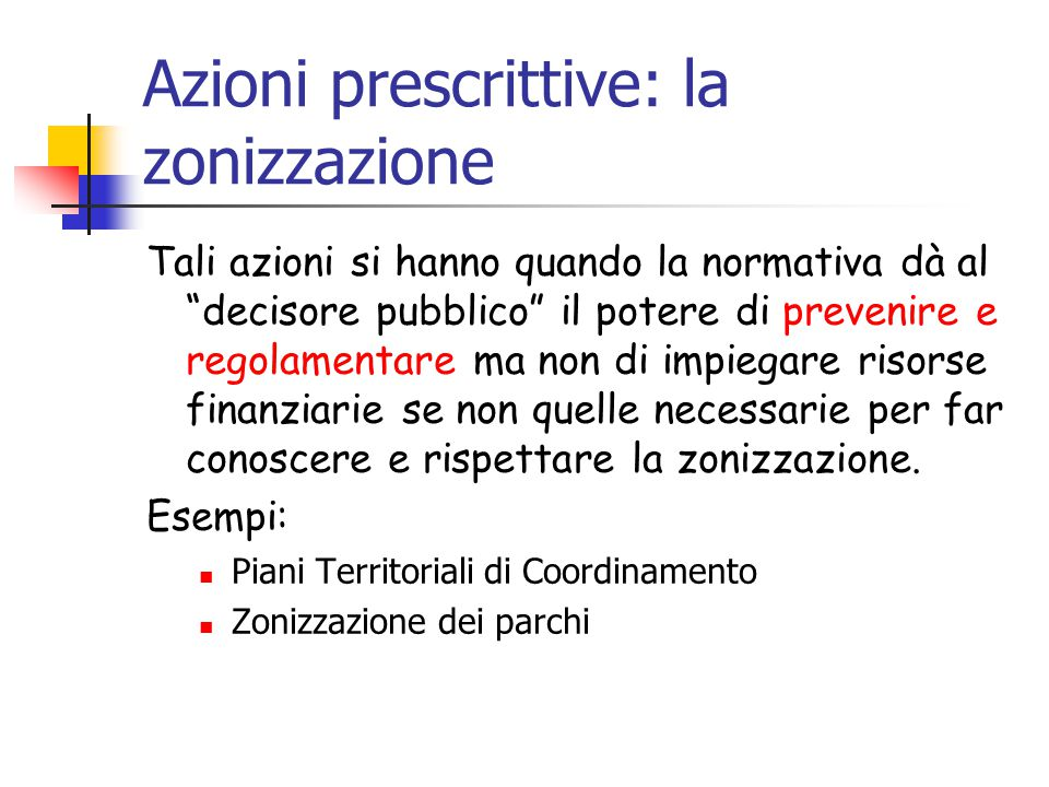 Azioni prescrittive: la zonizzazione