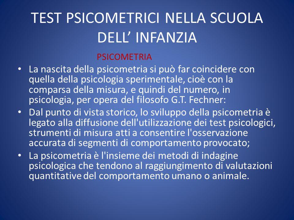 TEST PSICOMETRICI NELLA SCUOLA DELL' INFANZIA