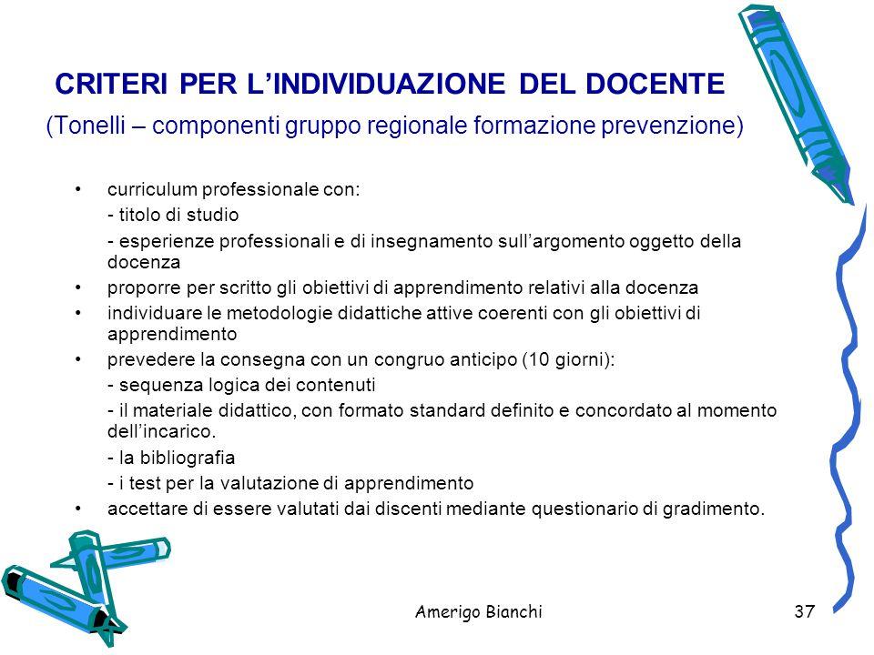 CRITERI PER L'INDIVIDUAZIONE DEL DOCENTE (Tonelli – componenti gruppo regionale formazione prevenzione)
