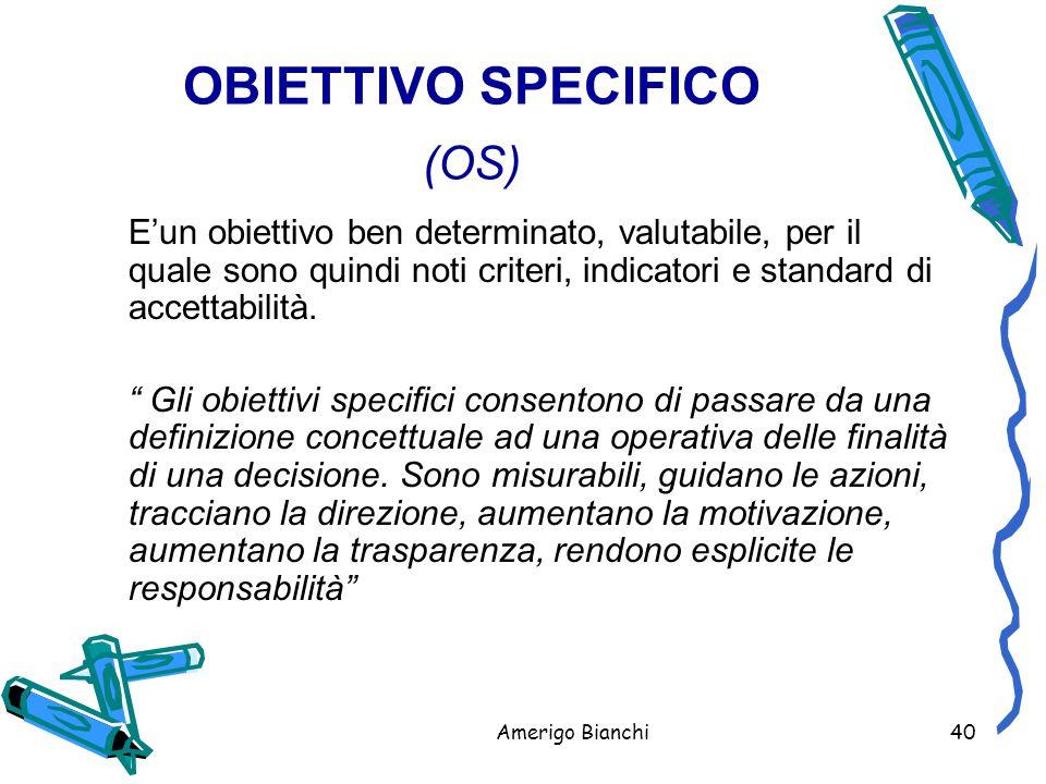 OBIETTIVO SPECIFICO (OS)