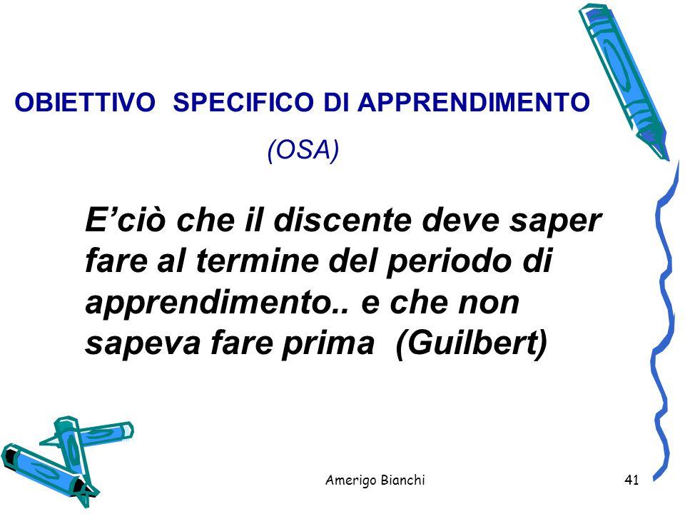 OBIETTIVO SPECIFICO DI APPRENDIMENTO (OSA)