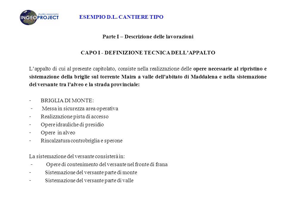 CAPO I - DEFINIZIONE TECNICA DELL'APPALTO