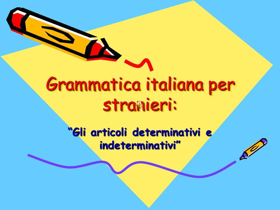 Grammatica italiana per stranieri:
