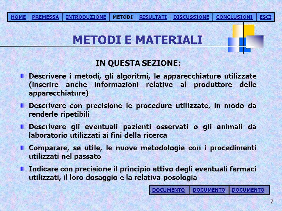 METODI E MATERIALI IN QUESTA SEZIONE: