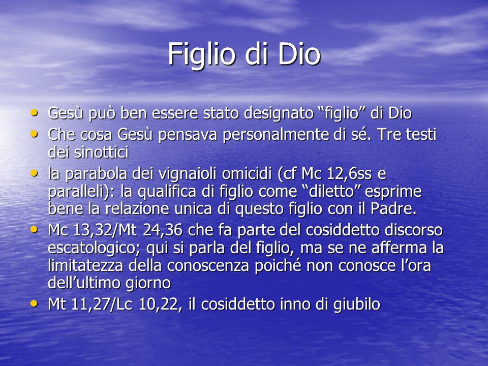 Figlio di Dio Gesù può ben essere stato designato figlio di Dio