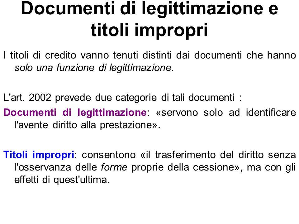 Documenti di legittimazione e titoli impropri