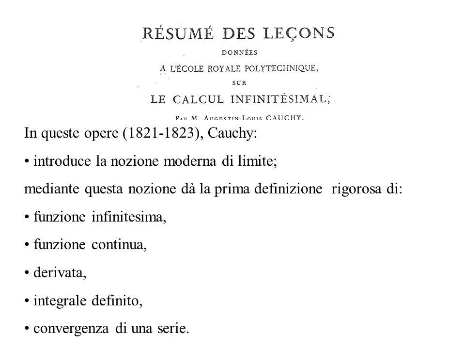 In queste opere (1821-1823), Cauchy: