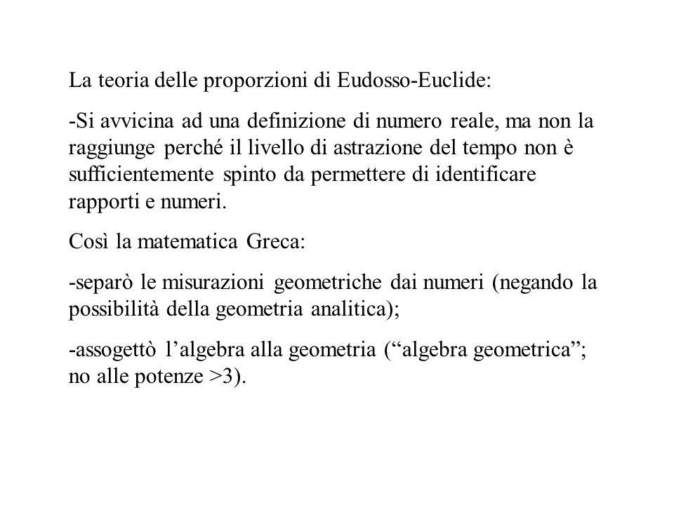 La teoria delle proporzioni di Eudosso-Euclide:
