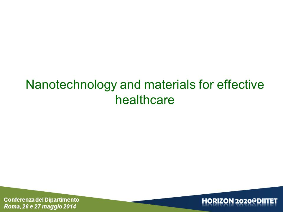 Nanotechnology and materials for effective healthcare