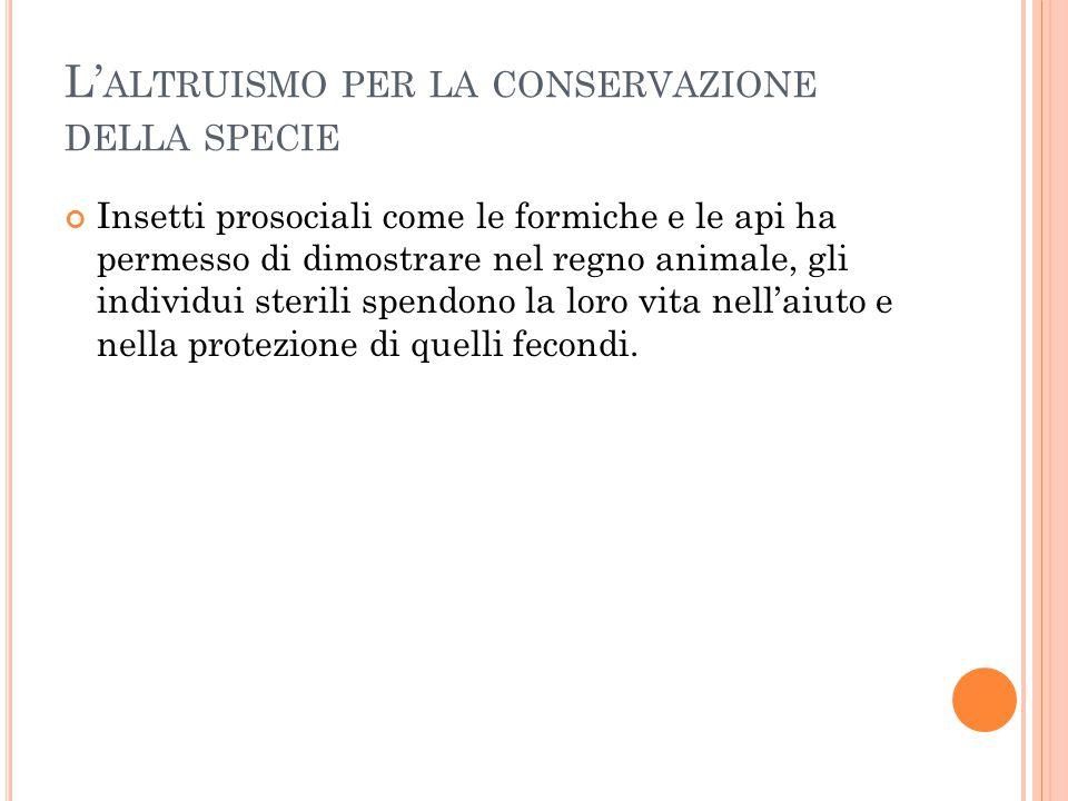 L'altruismo per la conservazione della specie