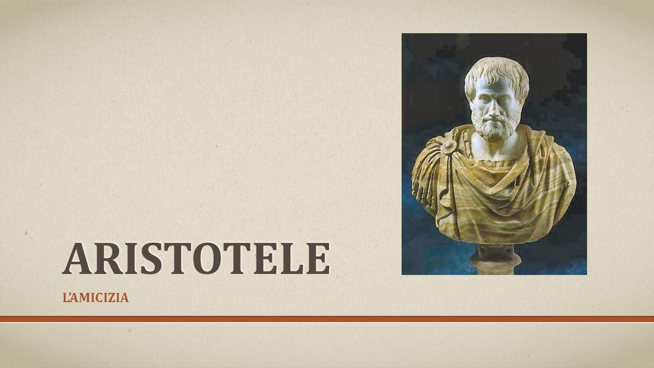 Aristotele L'AMICIZIA