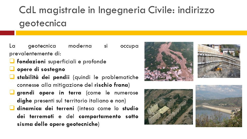 CdL magistrale in Ingegneria Civile: indirizzo geotecnica