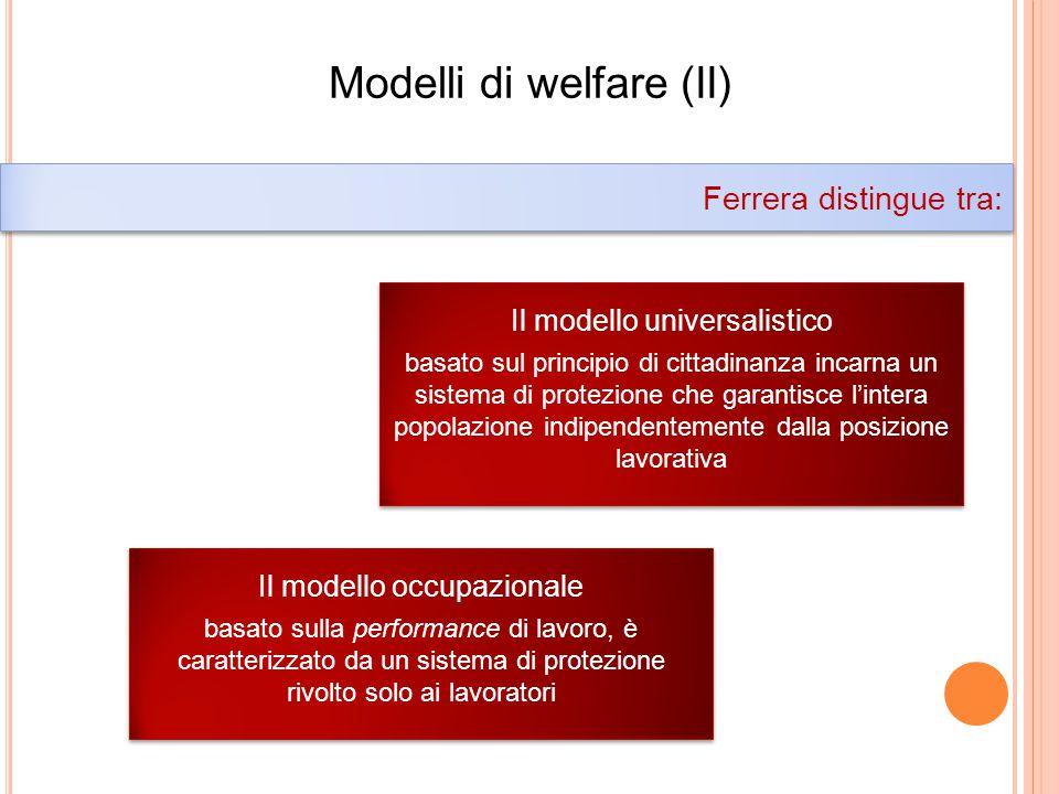 Modelli di welfare (II)
