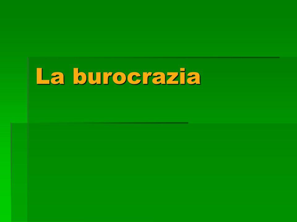 La burocrazia