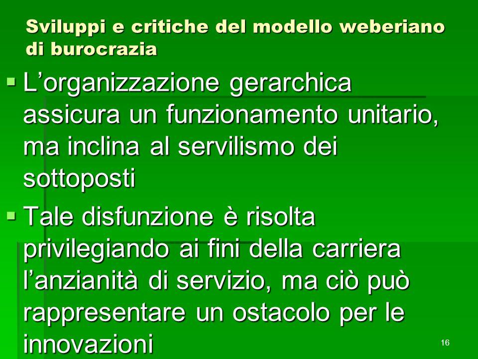 Sviluppi e critiche del modello weberiano di burocrazia