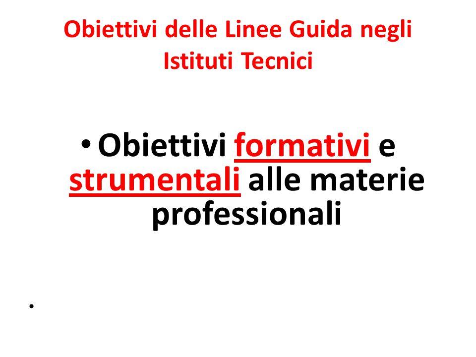 Obiettivi delle Linee Guida negli Istituti Tecnici