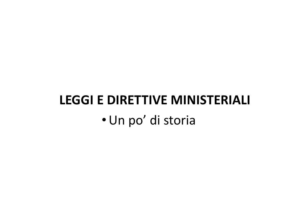 LEGGI E DIRETTIVE MINISTERIALI