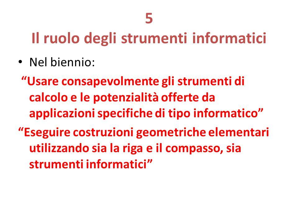 5 Il ruolo degli strumenti informatici