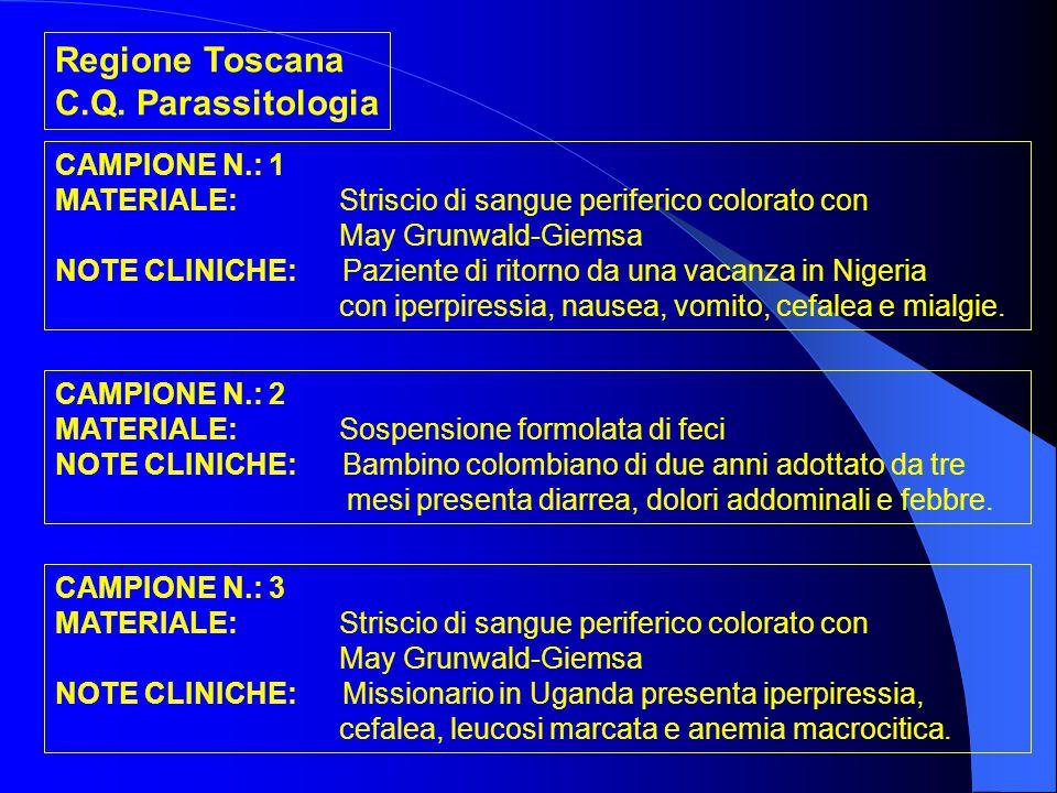 Regione Toscana C.Q. Parassitologia CAMPIONE N.: 1