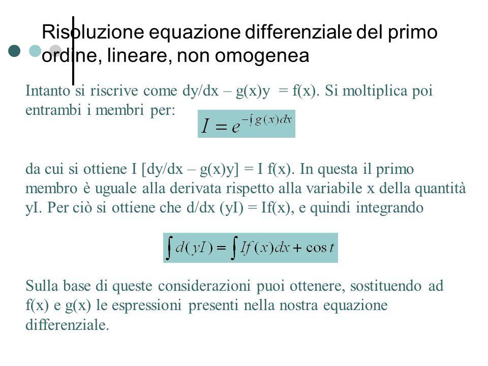 Risoluzione equazione differenziale del primo ordine, lineare, non omogenea