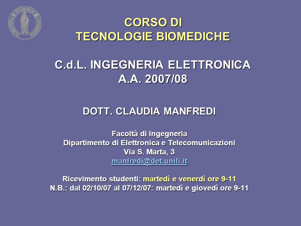 CORSO DI TECNOLOGIE BIOMEDICHE C. d. L. INGEGNERIA ELETTRONICA A. A