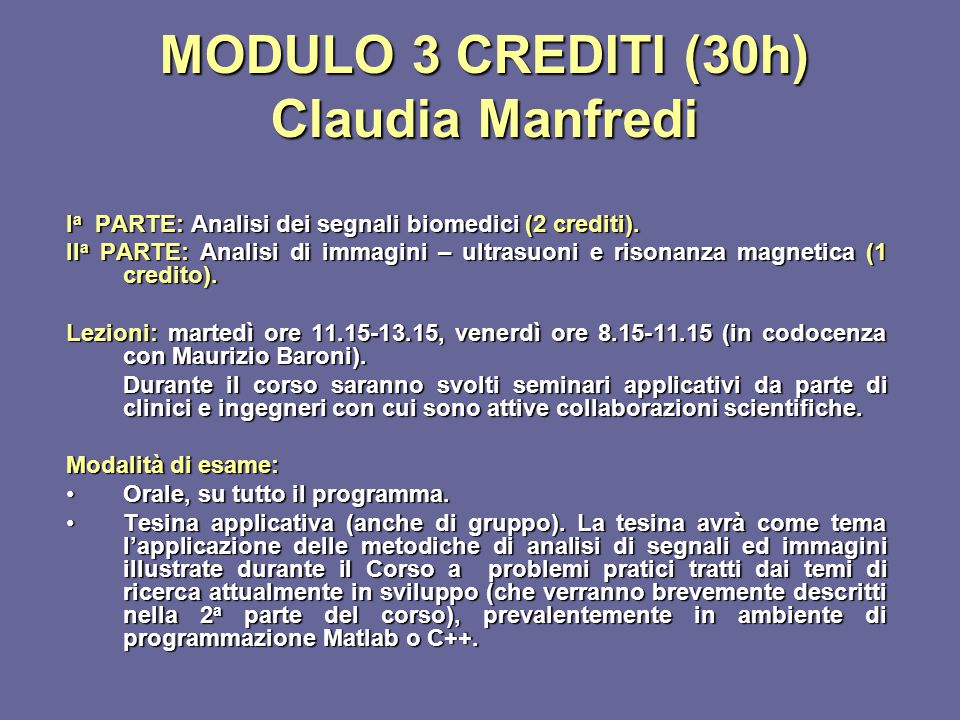 MODULO 3 CREDITI (30h) Claudia Manfredi