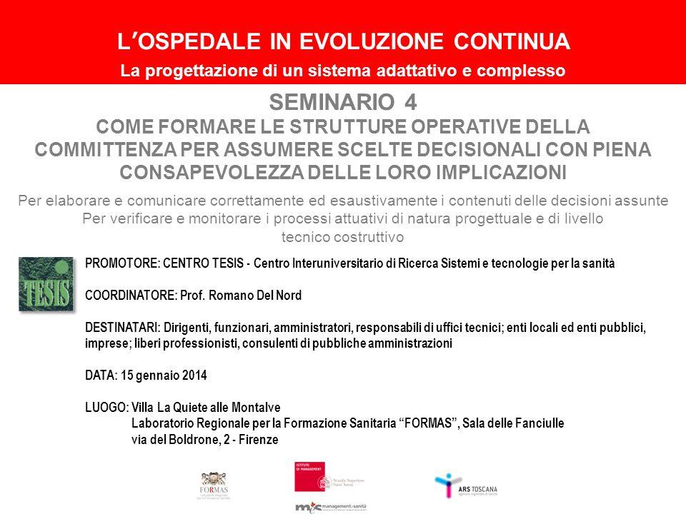 L'OSPEDALE IN EVOLUZIONE CONTINUA SEMINARIO 4