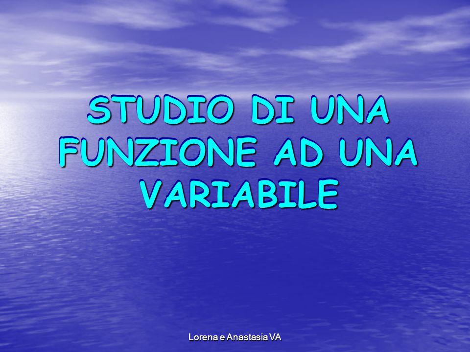 STUDIO DI UNA FUNZIONE AD UNA VARIABILE