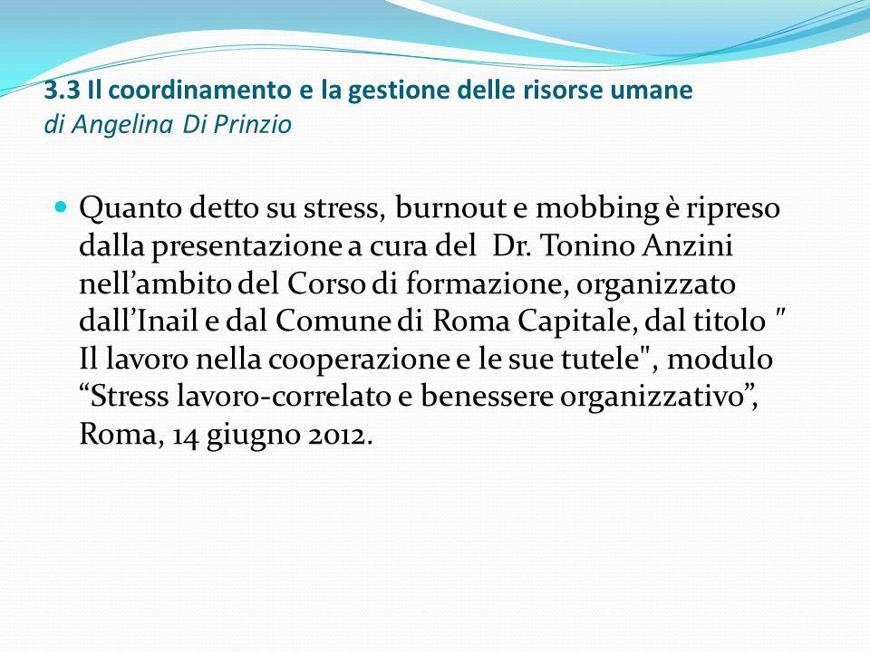3.3 Il coordinamento e la gestione delle risorse umane di Angelina Di Prinzio