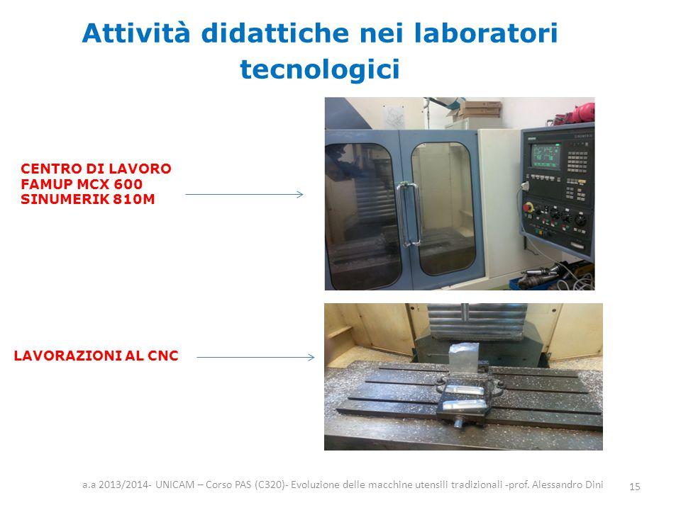 Attività didattiche nei laboratori tecnologici