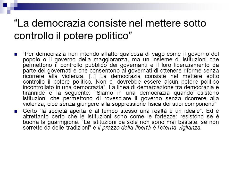 La democrazia consiste nel mettere sotto controllo il potere politico