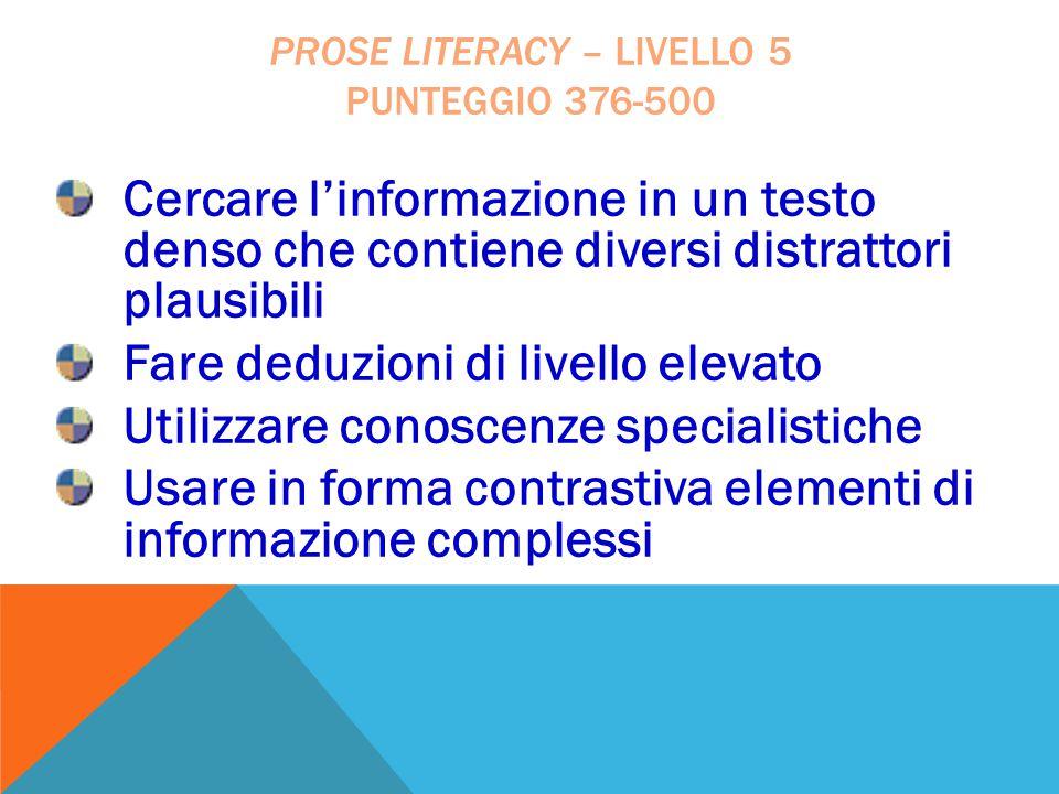 Prose literacy – livello 5 punteggio 376-500