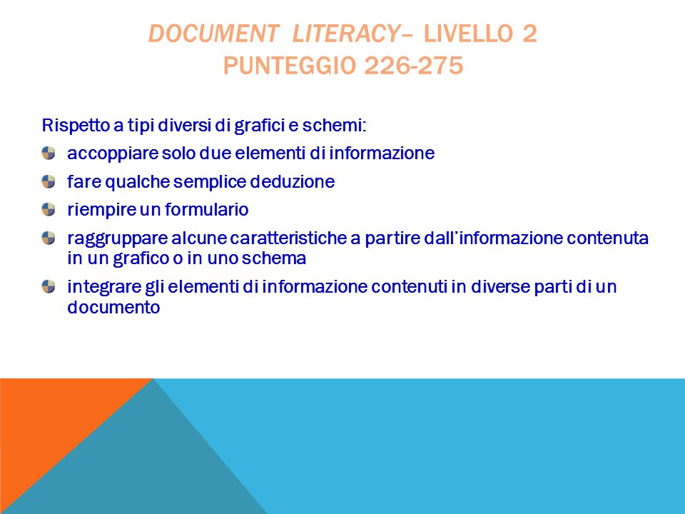document literacy– livello 2 punteggio 226-275