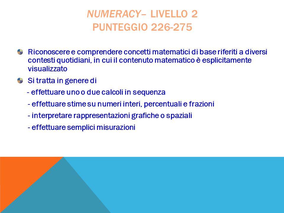 numeracy– livello 2 punteggio 226-275