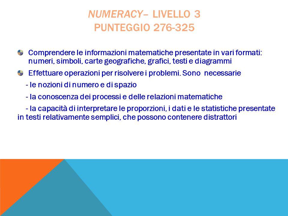 numeracy– livello 3 punteggio 276-325