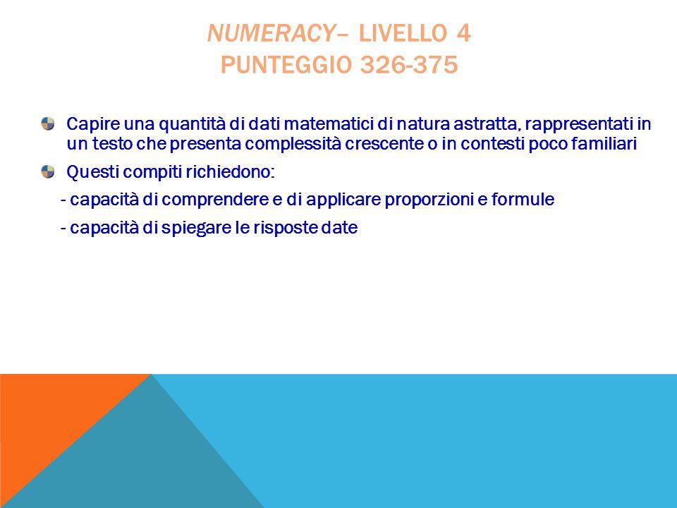 numeracy– livello 4 punteggio 326-375
