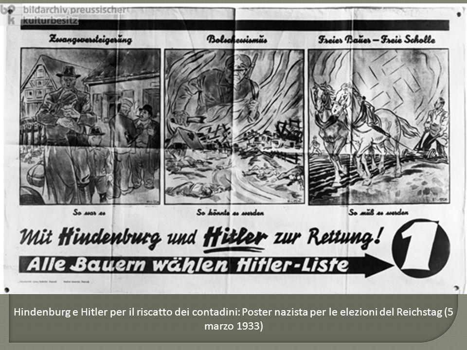 Hindenburg e Hitler per il riscatto dei contadini: Poster nazista per le elezioni del Reichstag (5 marzo 1933)