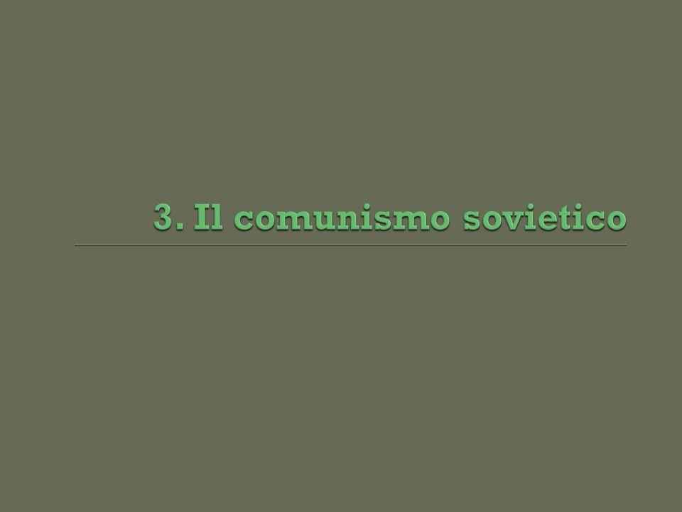 3. Il comunismo sovietico