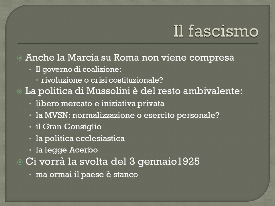 Il fascismo Ci vorrà la svolta del 3 gennaio1925